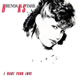 Brenda K. Starr - I Want Your Love - Complete LP