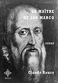 Le maître de San Marco par Raucy