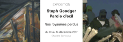 Expo 26 Goodger Parole d'exil