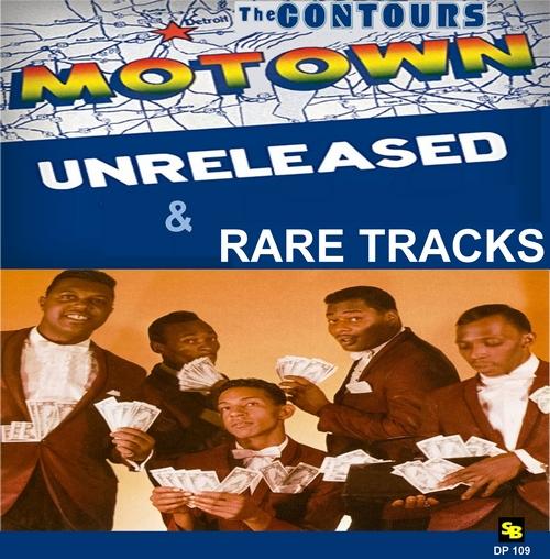 "The Contours : CD "" Unreleased & Rare Tracks "" Soul Bag Records 109 [ FR ]"