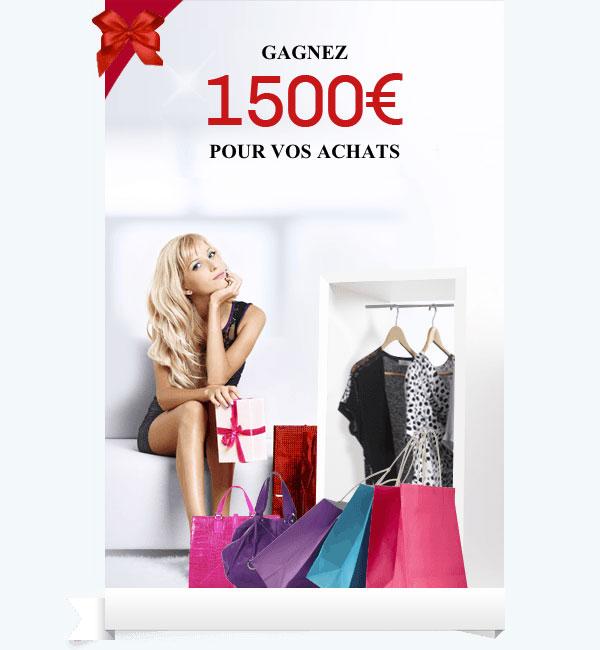 Gagnez un BON D'ACHAT de 1500€
