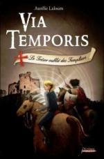 Le trésor oublié des Templiers, Aurélie LALOUM