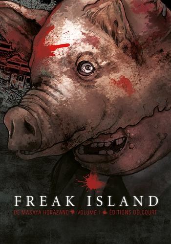 Freak island - Tome 01 - Masaya Hokazano