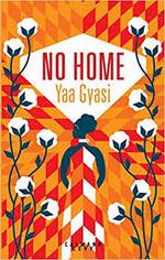 Yaa Gyasi, No home, Calmann Lévy