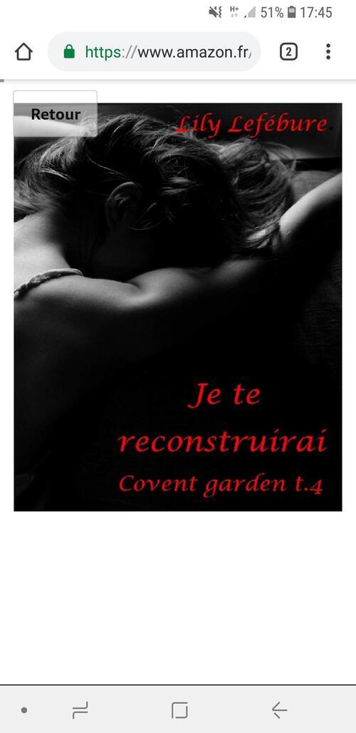 Extrait : Tome 4 : Je te reconstruirai de la saga Covent Garden de Lily Lefébure