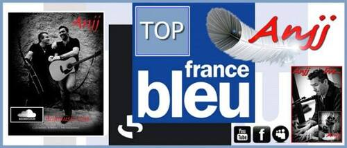 "Anjj ""Top France Découverte""... Radio France Bleu National"