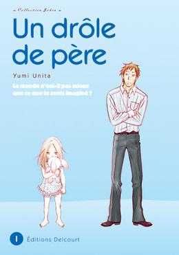 Un drôle de père vol.1 (manga)