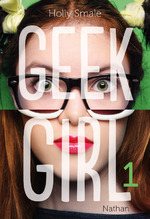 Geek Girl, Holly SMALE