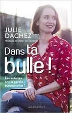 Julie Dachez, Dans ta bulle !, Marabout