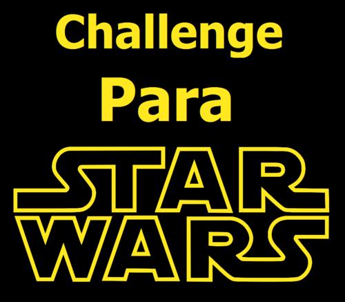 Challange- Para Star Wars