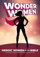 Programme du ministère des enfants Wonder Women of the Bible