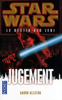 Star Wars - Le Destin des Jedi - Tome 7 : Jugement - Aaron Allston