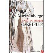 """Premier Tome d'une série de trois ' Gabrielle """""""