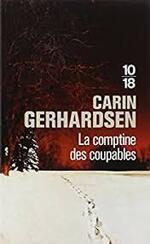 Carin Gerhardsen, La comptine des coupables, 10-18