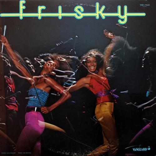 "1979 : Album "" Frisky "" Vanguard Records VSD 79430 [US]"