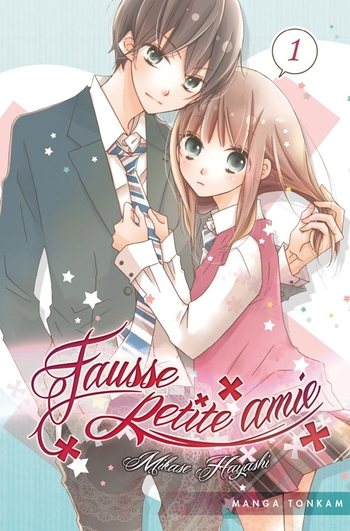 Fausse petite amie - Tome 01 - Mikase Hayashi