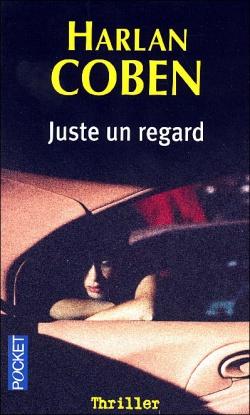 """Juste un regard"" d'Harlan Coben"