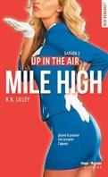 Chronique Up in the air saison 2 : Mile High de R.K. Rilley