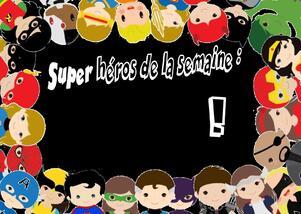 """Le thème """"Super héros"""""""