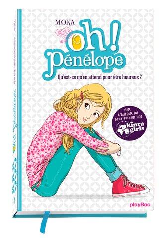 Oh ! Penelope - Qu'est ce qu'on attend pour être heureux de Moka