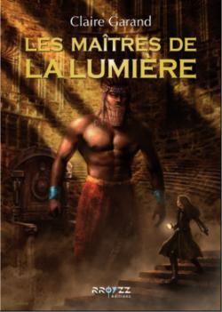 Roman - Les maîtres de la lumière