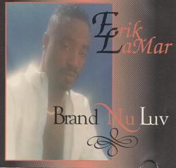 ERIK LAMAR - BRAND NU LUV (1994)