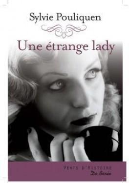 Une étrange lady de Sylvie Pouliquen