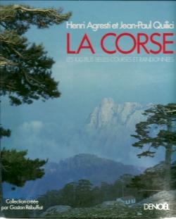 CORSE , les 100 plus belles courses et randonnées