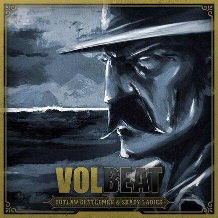 Volbeat - Outlaw Gentlemen & Shady Ladies (2013)