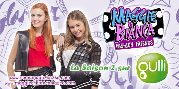 Maggie & Bianca : La Saison 2 arrive en France !!