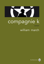 « Compagnie K » de William March