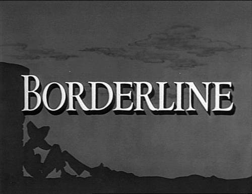 Borderline, William A. Seiter, 1950