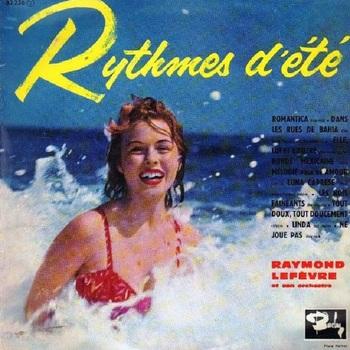Raymond Lefevre, Rhytmes d'été