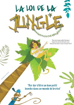 La loi de la jungle (à 4 ans)