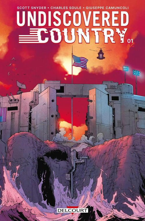 Undiscovered country - Tome 01 - Snyder & Soule & Camuncoli
