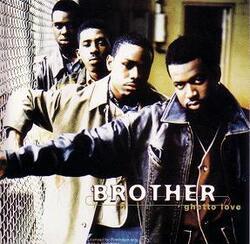 BROTHER - GHETTO LOVE (1994)