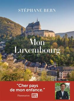 Mon Luxembourg - Stéphane Bern