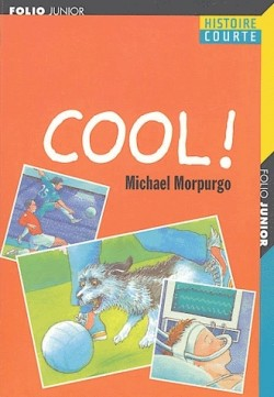Cool ! - Michael Morpurgo