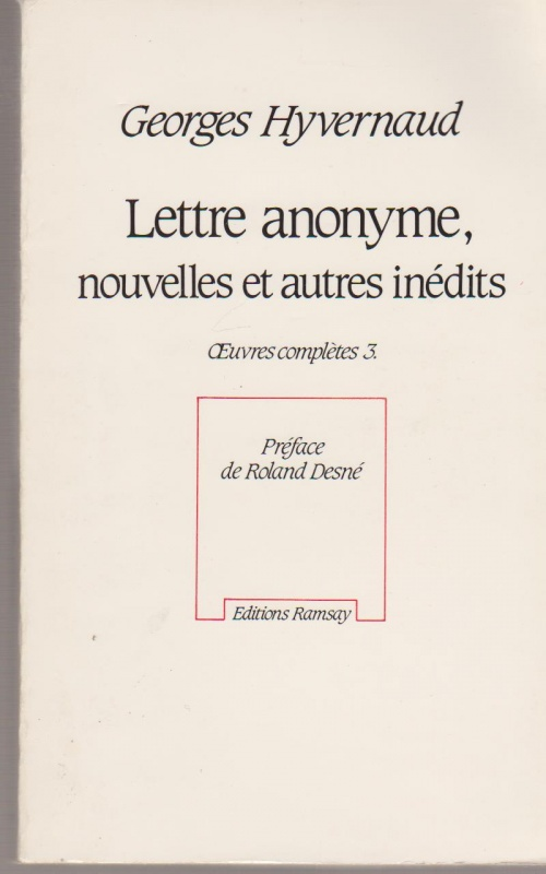 Georges Hyvernaud - Lettre Anonyme -