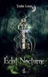 Tasha Lann - Auteur d' Eclats Nocturne