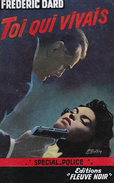 Frédéric Dard, Toi qui vivais, Fleuve Noir, 1958