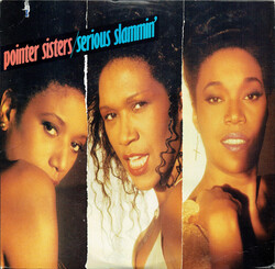 Pointer Sisters - Serious Slammin' - Complete LP