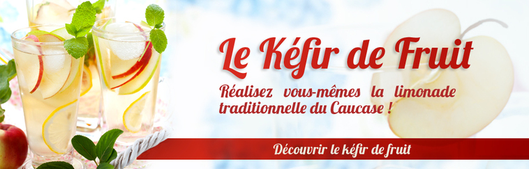 Le kéfir de fruit