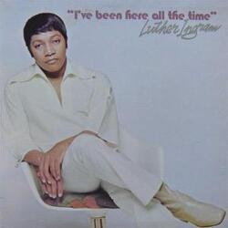 Luther Ingram - I've Been Here All The Time - Complete LP