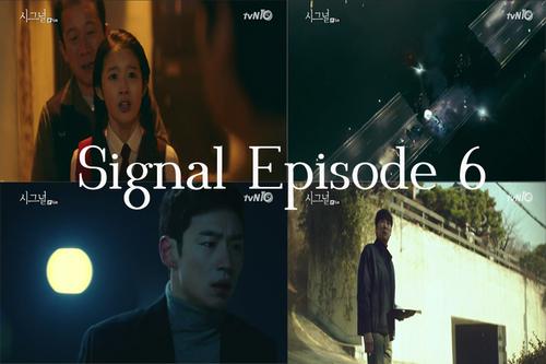 Signal Episode 6