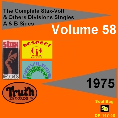""""""" The Complete Stax-Volt Singles A & B Sides Vol. 58 Stax & Volt Records & Others Divisions """" SB Records DP 147-58 [ FR ]"""