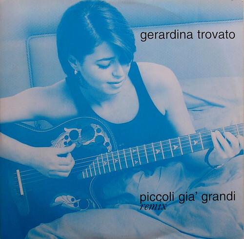 TROVATO, Gerardina - Piccoli Gia' Grandi (1996)  (Chansons italiennes)