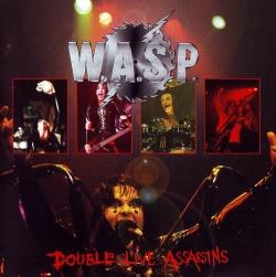 W.A.S.P. - Double Live Assassins