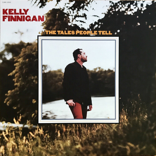 "Kelly Finnigan : Album "" The Tales People Tell "" Colemine Records CLMN - 12025 [ US ]"