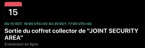 [EXCLU The Jokers Shop] : L'ÉDITION COLLECTOR de Joint Security Area se dévoile enfin !